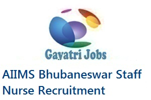 AIIMS Bhubaneswar Staff Nurse Recruitment