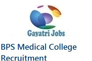 BPS Medical College Recruitment