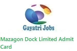 Mazagon Dock Limited Admit Card
