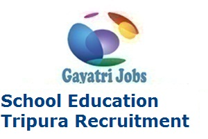 School Education Tripura Recruitment