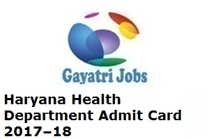 Haryana Health Department Admit Card