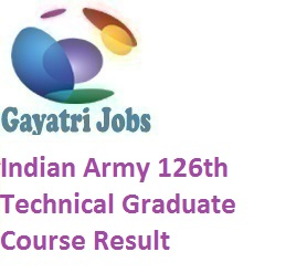 indian army 126th technical graduate course result 2019
