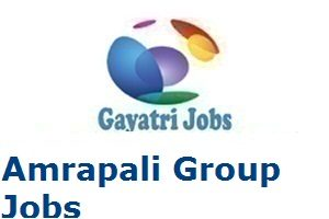 Amrapali Group Jobs