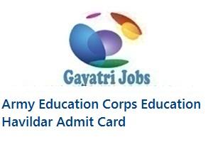 Army Education Corps Education Havildar Admit Card
