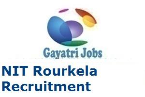 NIT Rourkela Recruitment