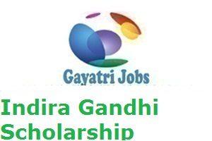 IndiraGandhi Scholarship