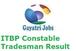 ITBP Constable Tradesman Result