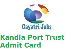 Kandla Port Trust Admit Card