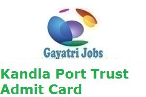 Kandla Port Trust Admit Card
