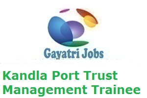 Kandla Port Trust Management Trainee Result