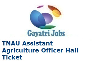 TNAU Assistant Agriculture Officer Hall Ticket
