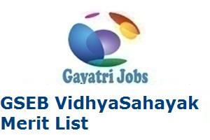 GSEB VidhyaSahayak Merit List