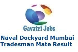 Naval Dockyard Mumbai Tradesman Mate Result