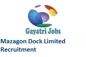 Mazagon Dock Limited Recruitment