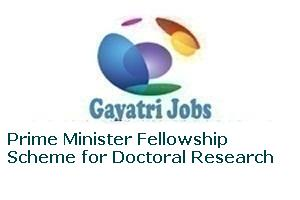 Prime Minister Fellowship Scheme for Doctoral Research