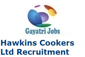 Hawkins Cookers Ltd Recruitment