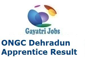 ONGC Dehradun Apprentice Result