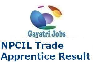 NPCIL Trade Apprentice Result