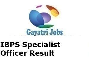 IBPS Specialist Officer Result