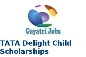 TATA Delight Child Scholarships