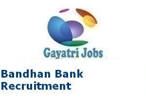 Bandhan Bank Recruitment