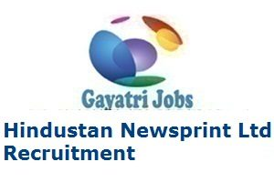 Hindustan Newsprint Ltd Recruitment