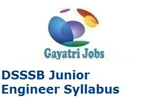 DSSSB Junior Engineer Syllabus