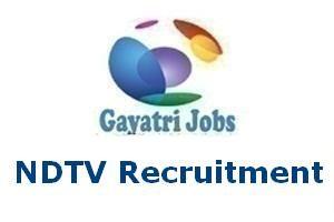 NDTV Recruitment
