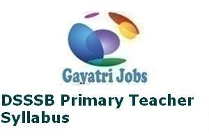 DSSSB Primary Teacher Syllabus