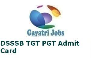DSSSB TGT PGT Admit Card