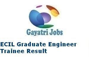 ECIL Graduate Engineer Trainee Result