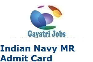 Indian Navy MR Admit Card