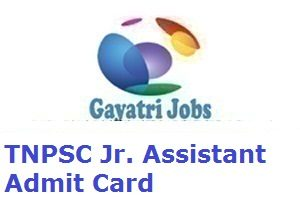 TNPSC Jr. Assistant Admit Card