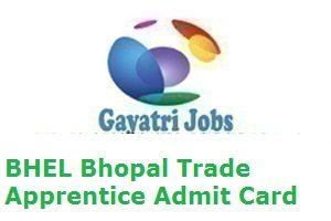 BHEL Bhopal Trade Apprentice Admit Card