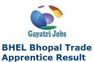 BHEL Bhopal Trade Apprentice Result