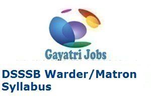 DSSSB Warder Matron Syllabus
