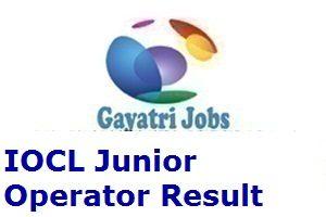 IOCL Junior Operator Result