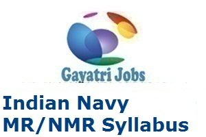 Indian Navy MR/NMR Syllabus
