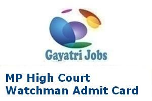 MP High Court Watchman Admit Card
