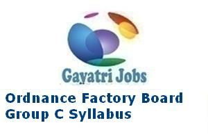 Ordnance Factory Board Group C Syllabus