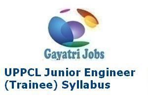 UPPCL Junior Engineer Electrical (Trainee) Syllabus