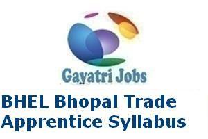 BHEL Bhopal Trade Apprentice Syllabus