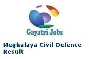 Meghalaya Civil Defence Result
