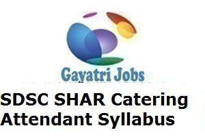 SDSC SHAR Catering Attendant Syllabus