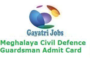 Meghalaya Civil Defence Guardsman Admit Card