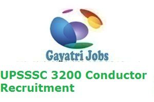 UPSSSC 3200 Conductor Recruitment