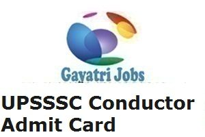UPSSSC Conductor Admit Card