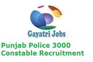 Punjab Police 3000 Constable Recruitment