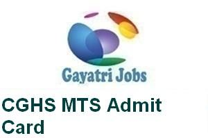 CGHS MTS Admit Card