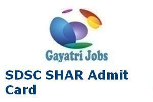 SDSC SHAR Admit Card